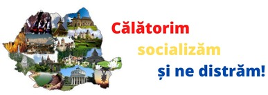 Calatorim, socializam si ne distram